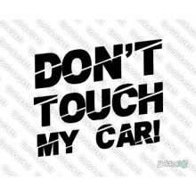 Lipdukas - Dont touch my car