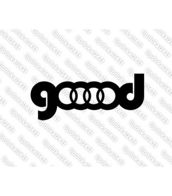 Audi gooood