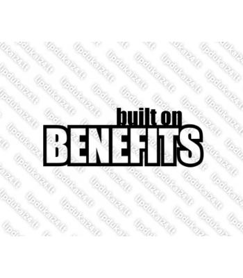 Built on Benefits