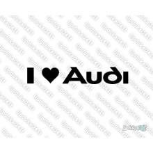 Lipdukas - I love Audi