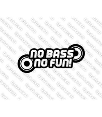 No bass no fun