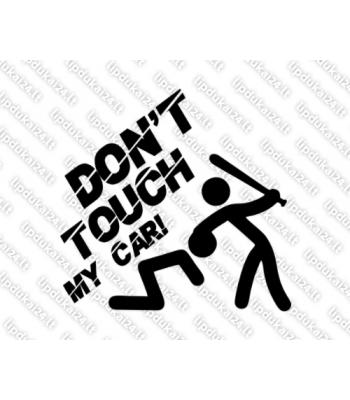 Dont touch my car 3