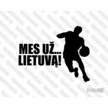 Lipdukas - Mes už Lietuvą