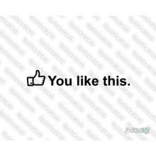 Lipdukas - You like this