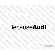 Lipdukas - Because Audi