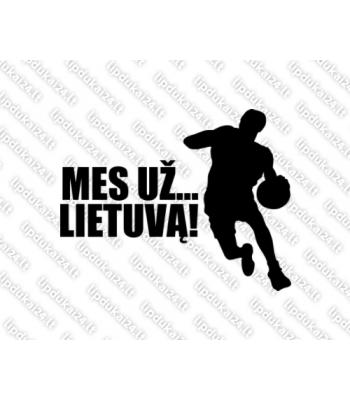 Mes už Lietuvą