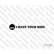Lipdukas - I Hate Your Ride