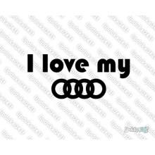 Lipdukas - I love my Audi 4