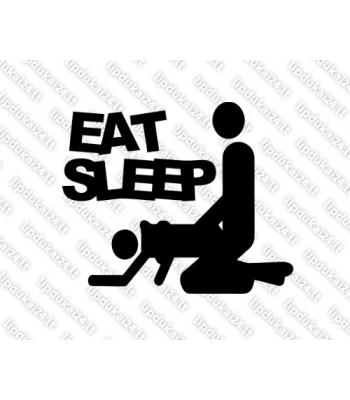 Eat sleep make love