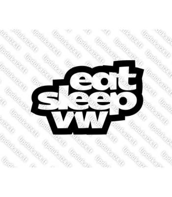 Eat sleep VW 2